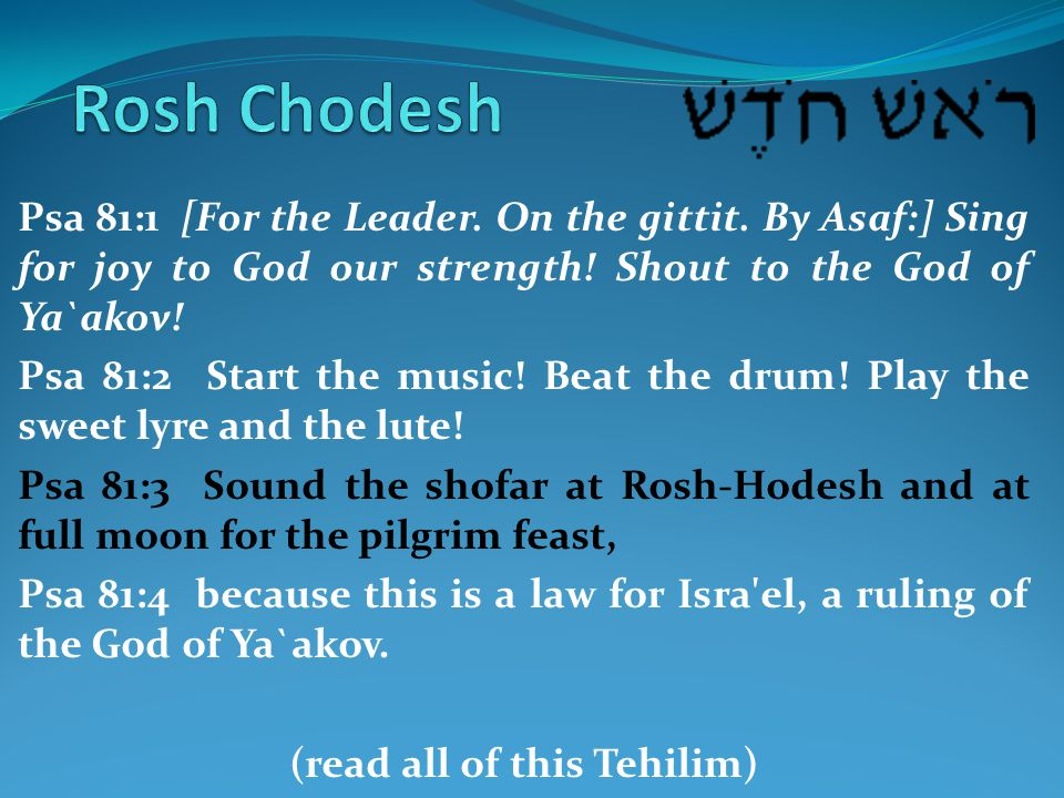 Psa 81:1 [For the Leader. On the gittit. By Asaf:] Sing for joy to God our strength! Shout to the God of Ya`akov! Psa 81:2 Start the music! Beat the d