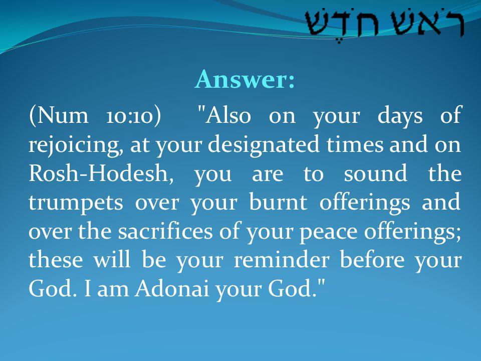 Question: So what is Rosh-Chodesh.