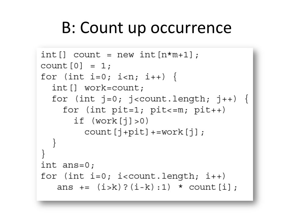 B: Count up occurrence