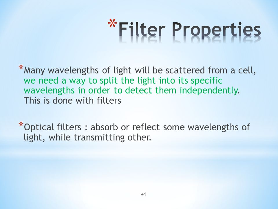 Flow Cell Injector Tip Focused laser beam Sheath fluid 40