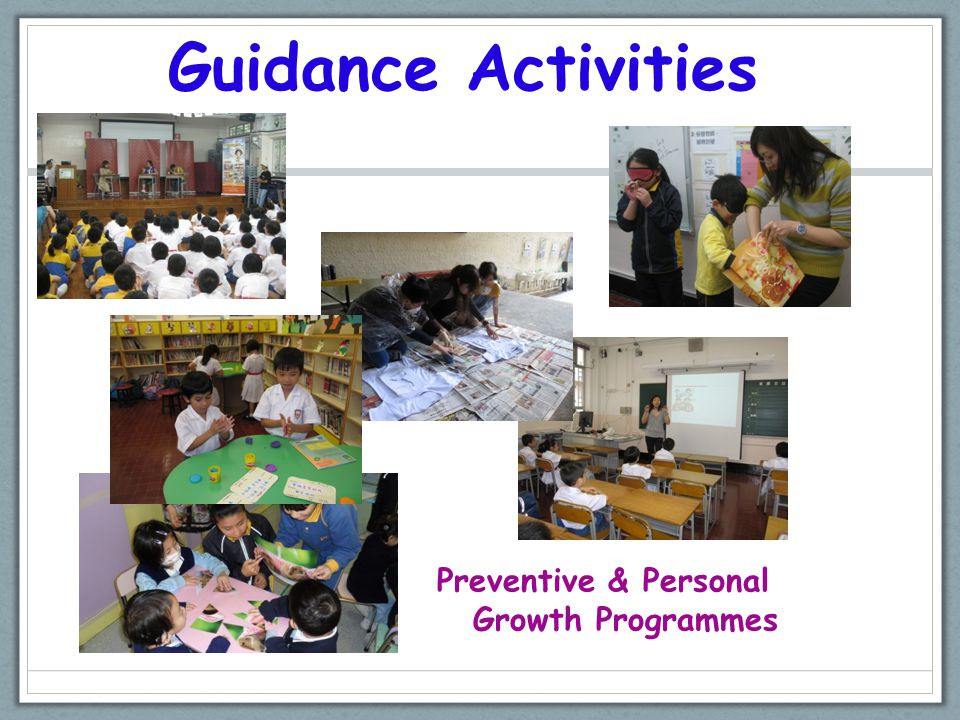 Guidance Activities Preventive & Personal Growth Programmes