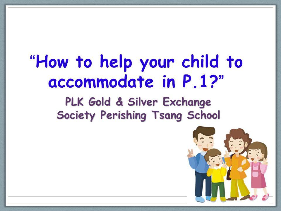 PLK Gold & Silver Exchange Society Perishing Tsang School