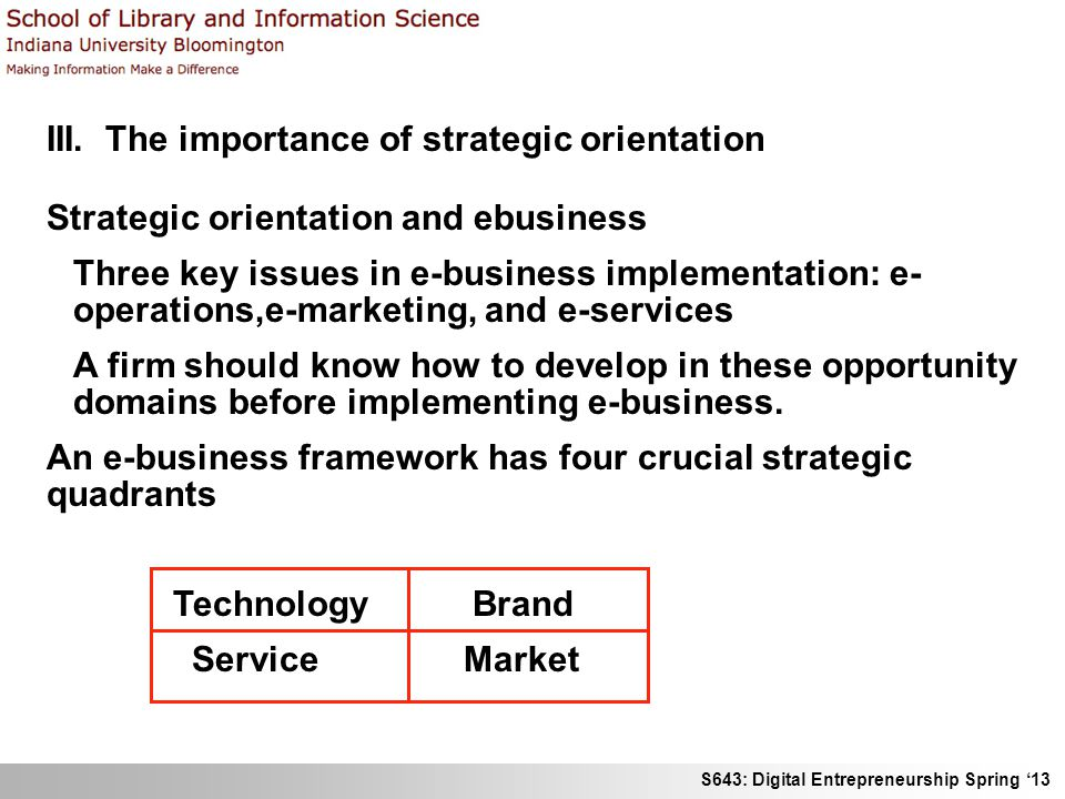 S643: Digital Entrepreneurship Spring '13 III.