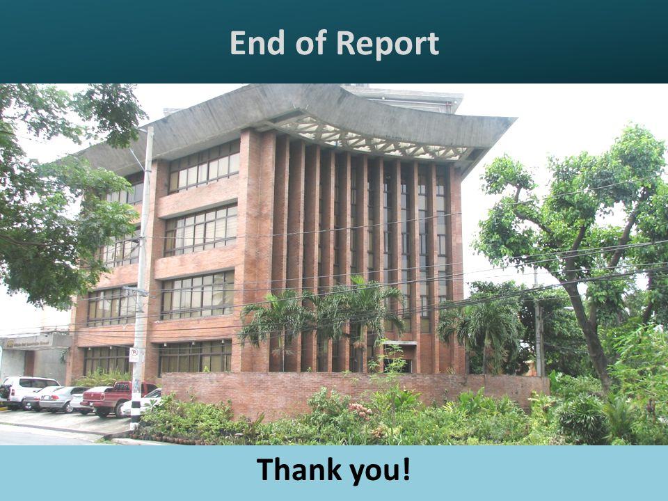 End of Report Thank you!