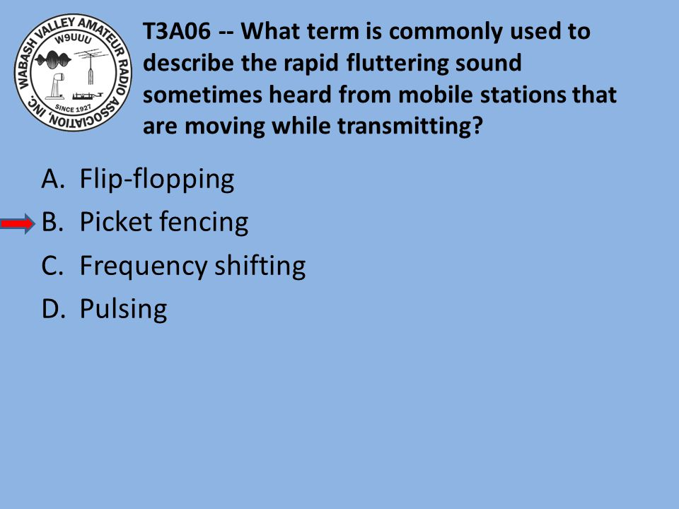 T3A06 -- What term is commonly used to describe the rapid fluttering sound sometimes heard from mobile stations that are moving while transmitting.