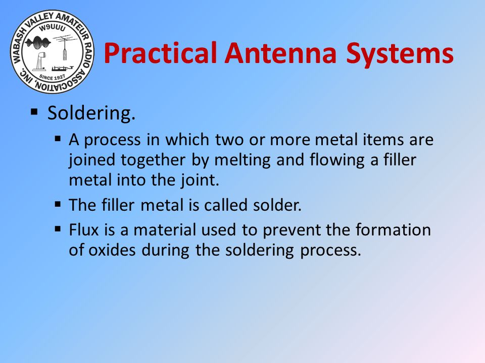 Practical Antenna Systems  Soldering.