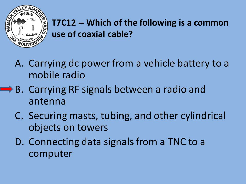 T7C12 -- Which of the following is a common use of coaxial cable.