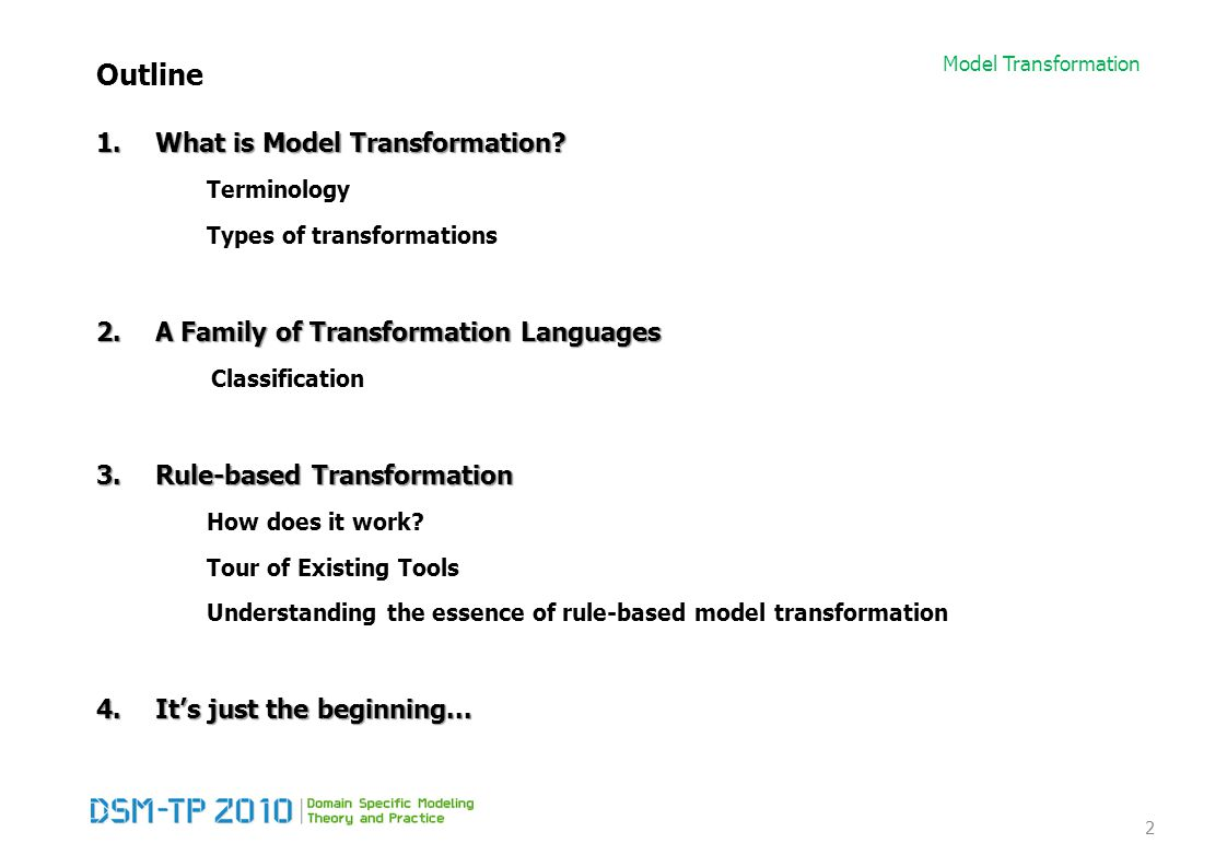 Model Transformation Family of Transformation Languages Explicit Scheduling features [Syriani09] 53 PRoGReSFUJABAVIATRAAToM 3 GReAT VMTS [Lengyel06] MoTif Control structure Imperative language Story Diagram Abstract state machine Priority ordering Data flow Activity diagram DEVS Atomicity transaction, rule RulegtruleRuleExpressionStepARule Sequencing&YesseqImplicitYes Branchingchoose...elseBranch activityif-then-elseNoTest / Case Decision step, OCL Query LoopingloopFor-all patterniterate, forallImplicitYesSelf loop FRule, SRule, LRule Non- determinism and, orNorandomWithin layer 1−n connection No Selector pattern RecursionYesNoYesNoYes ParallelismNoOptionalNoOptionalNoFork, Join Synchronizer pattern Back- tracking ImplicitNo choose (implicit) No XRule HierarchyModularisationNested stateYesNo Block, ForBlock High-level step CRule
