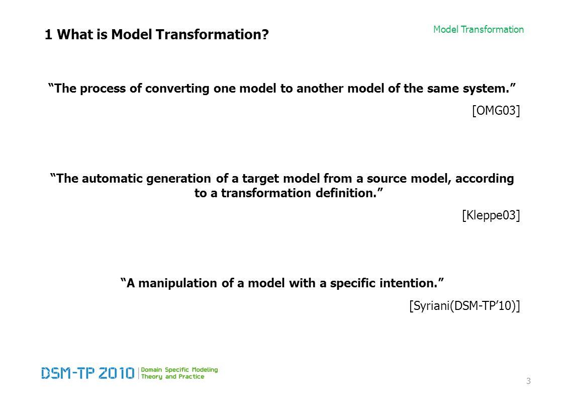 Model Transformation Primitive Transformation Operations Primitive transformation operators (sub-set of) T-Core module + Scheduling language  Programming language (Python, Java)  Modelling language (UML Activity diagram, Petri-Net, DSL for scheduling)  Transformation Language 94