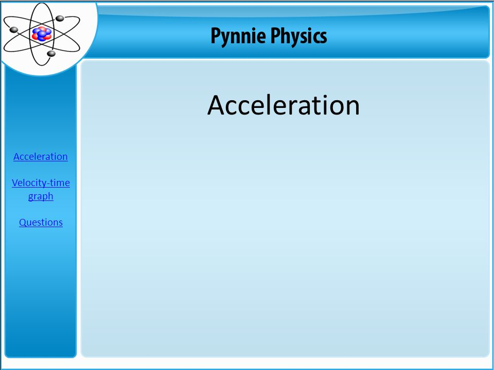Acceleration Velocity-time graph Questions