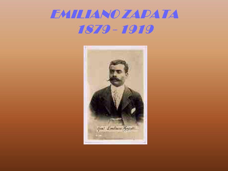 EMILIANO ZAPATA 1879 - 1919
