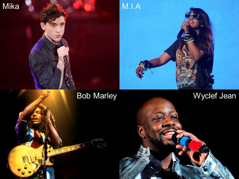 MikaM.I.A Bob MarleyWyclef Jean