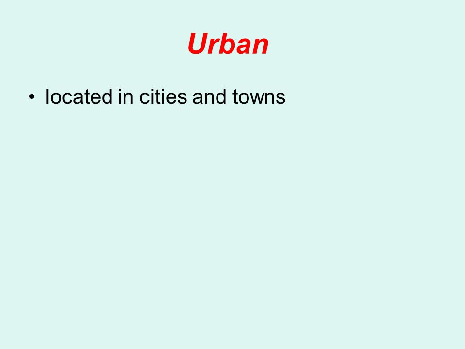 Urban located in cities and towns