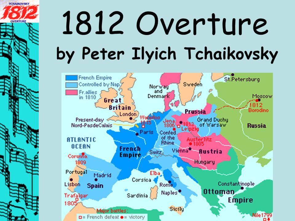 1812 Overture by Peter Ilyich Tchaikovsky