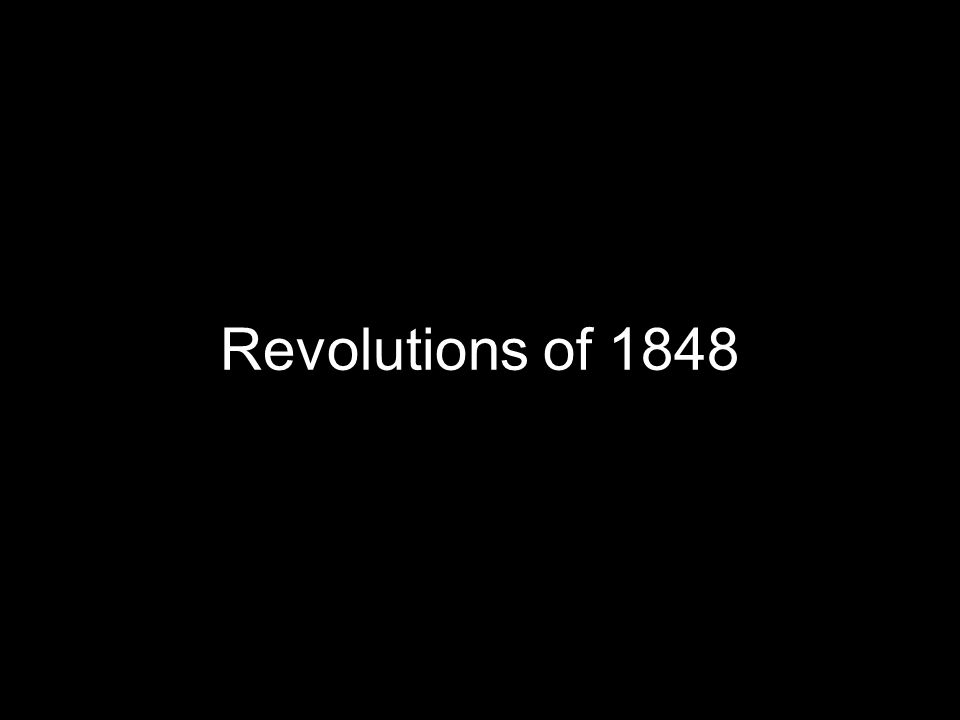 Overview of 1848 Attempted revolutions sprang from liberal and nationalist ideals, and largely failed due to conflicting nationalist interests Alliance between middle-class liberals and working-class leaders sparked revolutions, but then splintered as alliance broke down Only in France did revolution succeed, but it's results were disappointing for liberal instigators Revolutions of 1848 demonstrated the potential of nationalism to destabilize Europe Success of conservative forces in controlling revolutions demonstrated staying power of conservatism la Barricade de la rue Soufflot, Paris, Février 1848