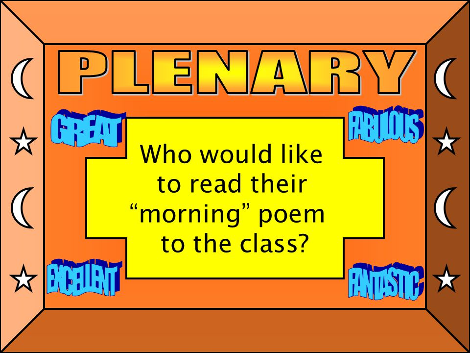 """Our lesson aims: 1: To change the lullaby by turning it into a """"morning"""" song. 2: To use verbs and appropriate vocabulary effectively in written work."""