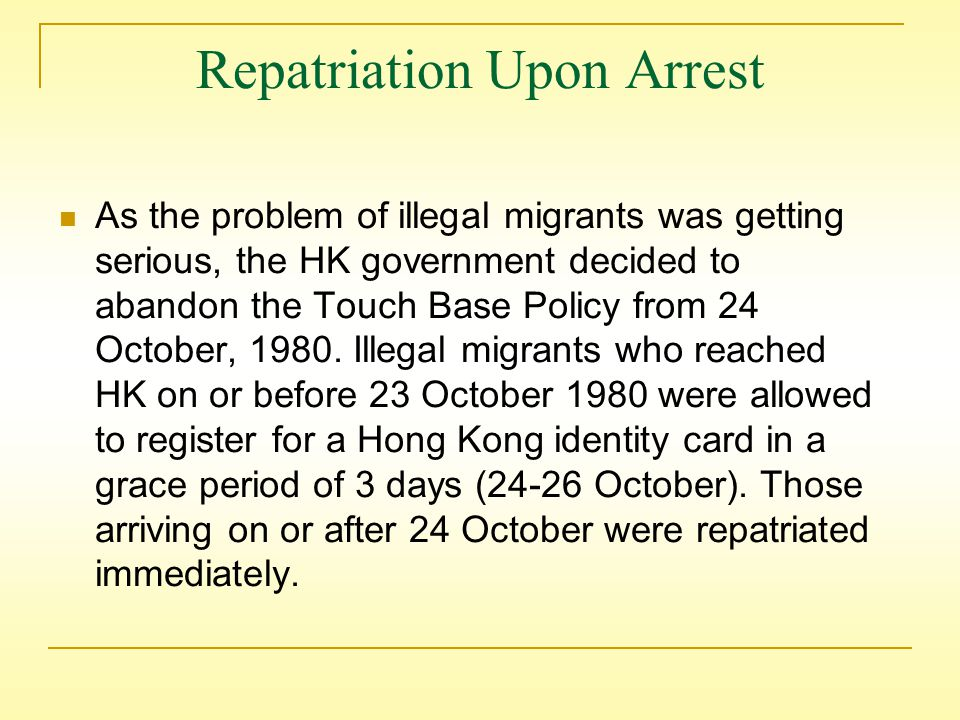 In 1950, the HK government unilaterally imposed restrictions due to the enormous inflow of people.