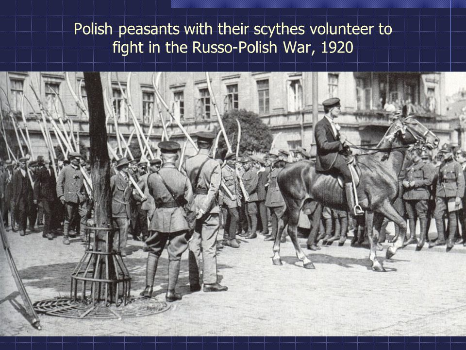 Polish peasants with their scythes volunteer to fight in the Russo-Polish War, 1920