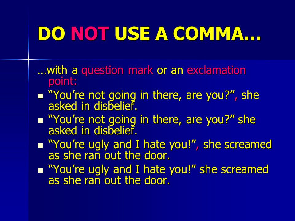 DO NOT USE A SEMICOLON… …between an independent clause and the rest of the sentence: Unless you first make sure that your computer is plugged in; calling customer service may not do any good.