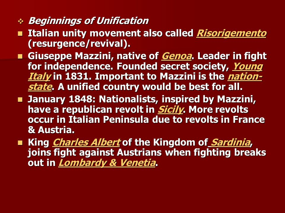  Beginnings of Unification Italian unity movement also called Risorigemento (resurgence/revival).