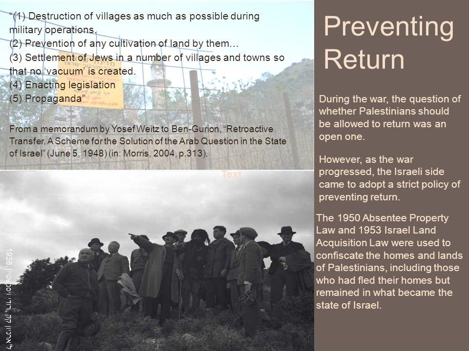 1938, רודי ויסנשטיין, ארכיון קק ל However, as the war progressed, the Israeli side came to adopt a strict policy of preventing return.