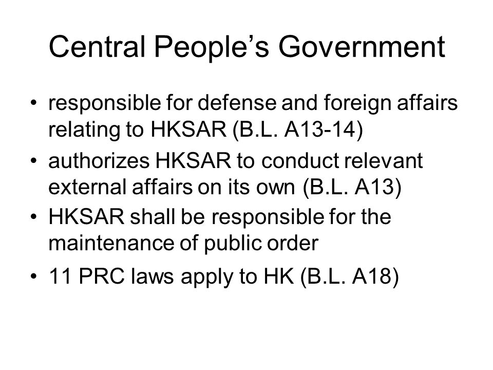 Central People's Government responsible for defense and foreign affairs relating to HKSAR (B.L.
