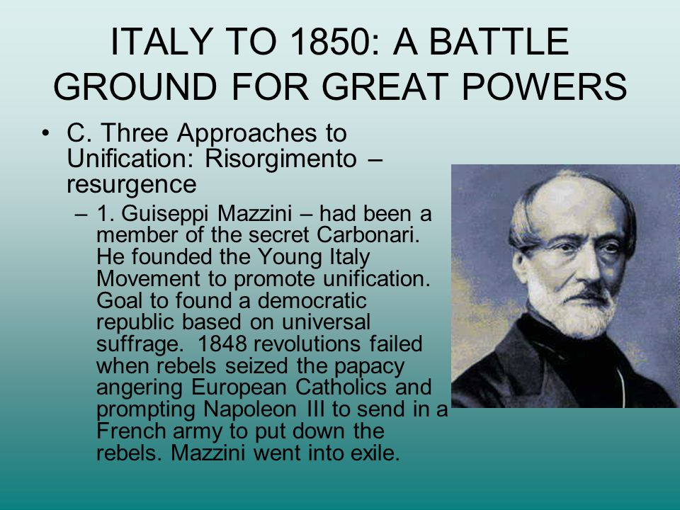 ITALY TO 1850: A BATTLE GROUND FOR GREAT POWERS C.
