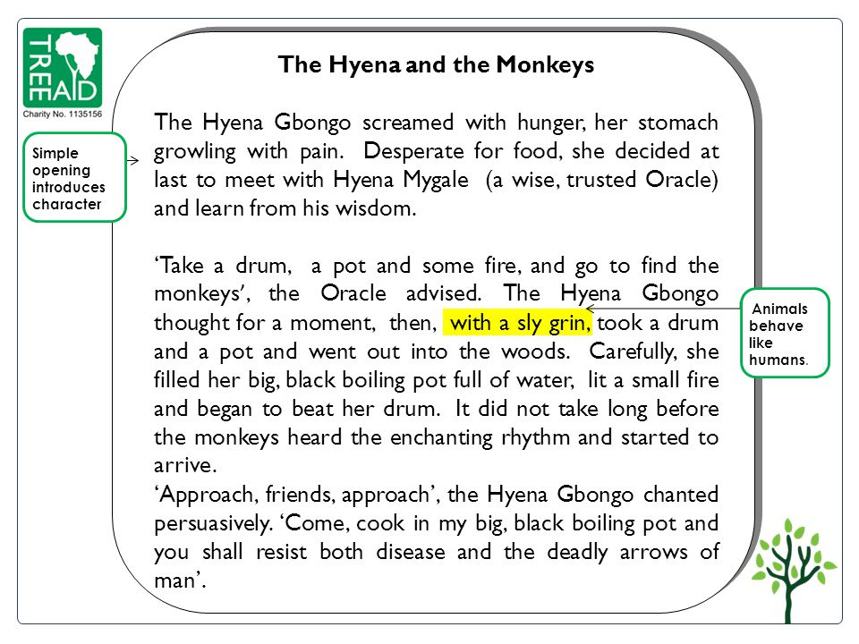 ..The Hyena and the Monkeys The Hyena Gbongo screamed with hunger, her stomach growling with pain.