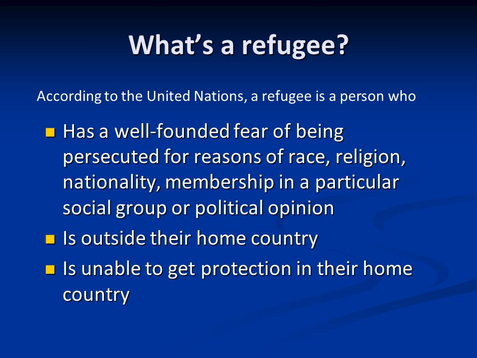 What's a refugee.