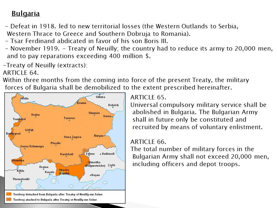 Bulgaria - Defeat in 1918.