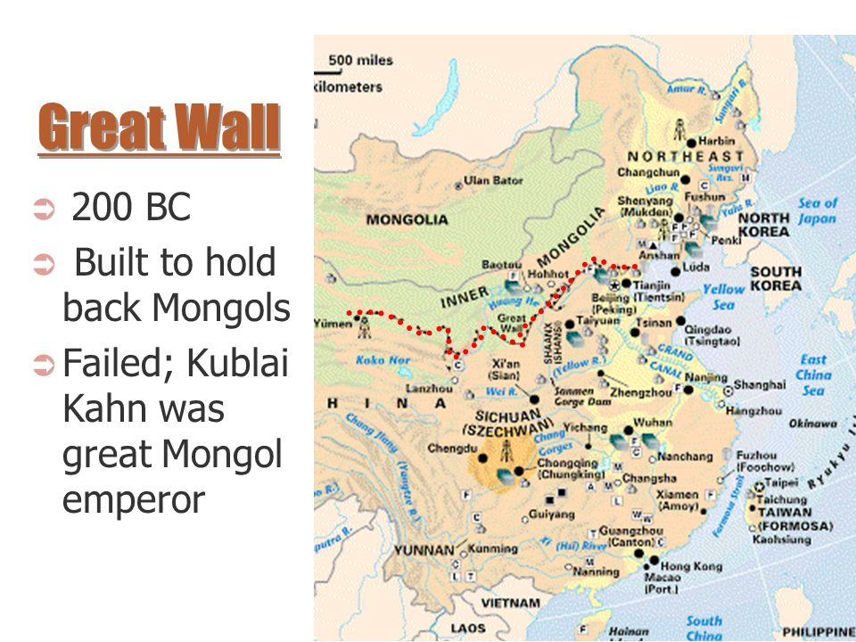  200 BC  Built to hold back Mongols  Failed; Kublai Kahn was great Mongol emperor