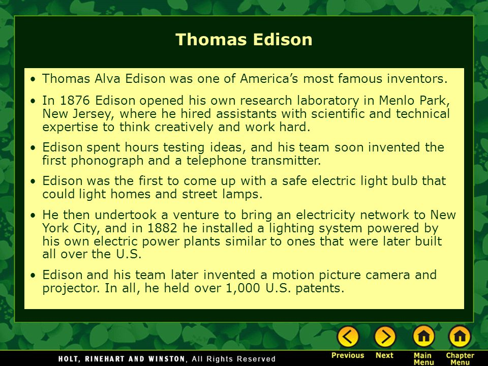 Thomas Alva Edison was one of America's most famous inventors.