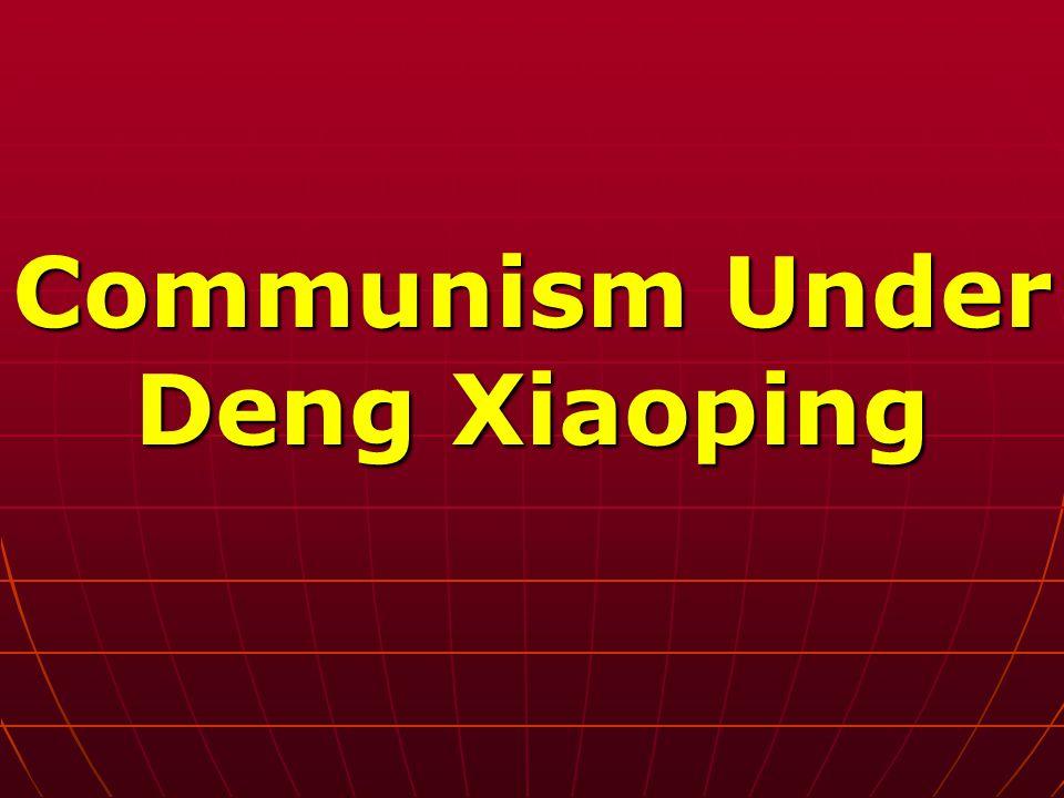 Communism Under Deng Xiaoping