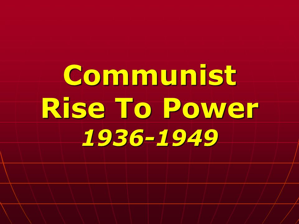Communist Rise To Power