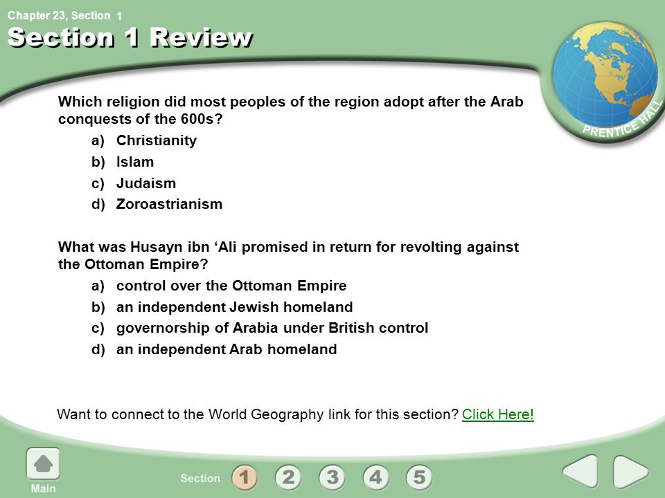 Chapter 23, Section Section 1 Review Which religion did most peoples of the region adopt after the Arab conquests of the 600s.