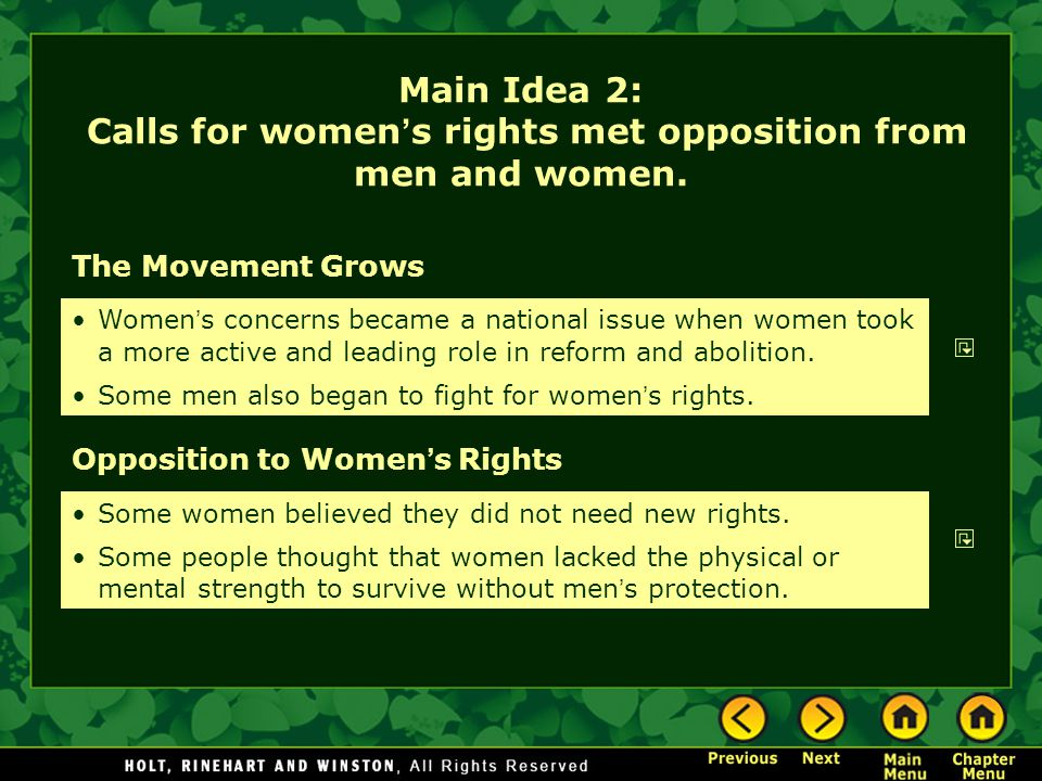 The Movement Grows Opposition to Women ' s Rights Women ' s concerns became a national issue when women took a more active and leading role in reform