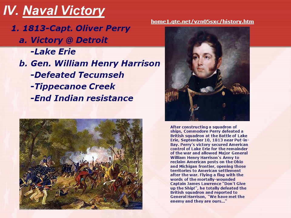 IV. Naval Victory 1. 1813-Capt. Oliver Perry a.