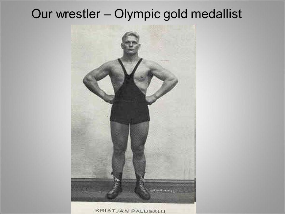 Our wrestler – Olympic gold medallist
