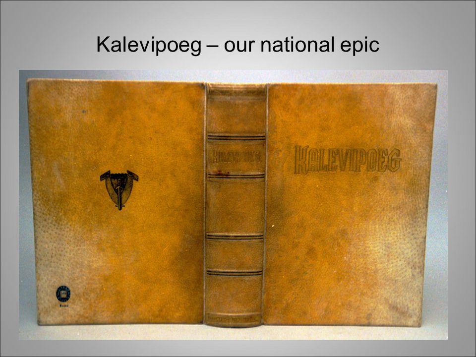 Kalevipoeg – our national epic