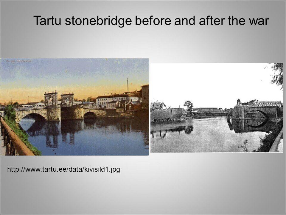 http://www.tartu.ee/data/kivisild1.jpg Tartu stonebridge before and after the war