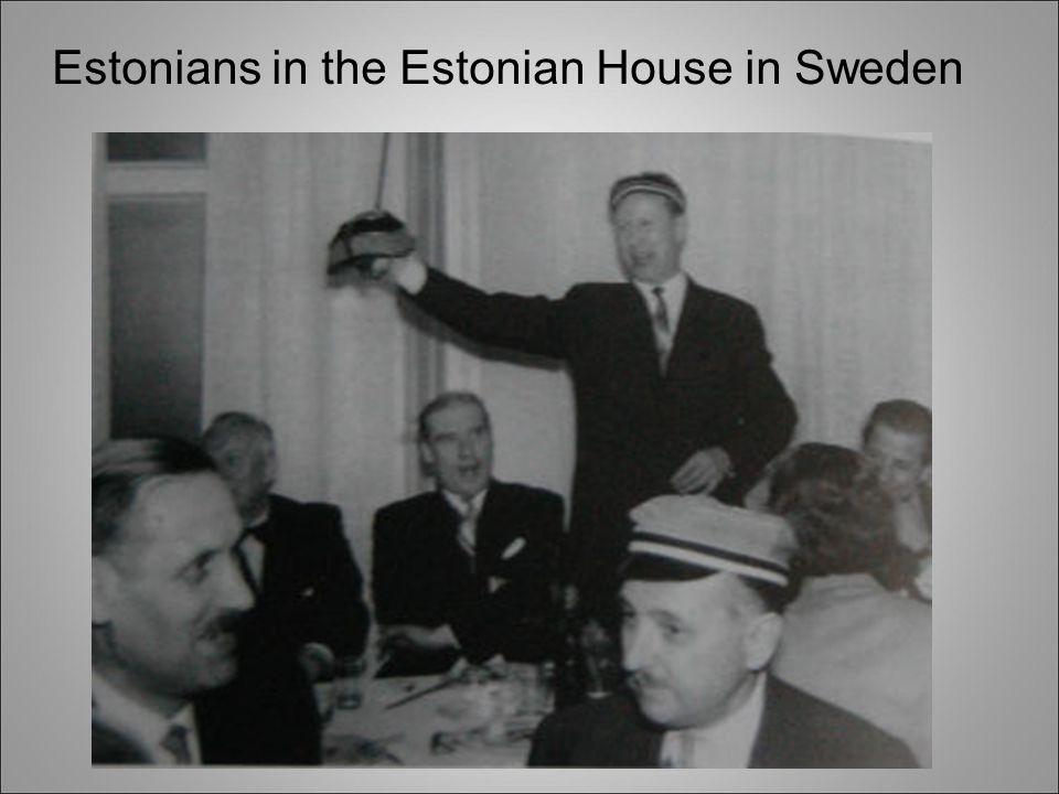 Estonians in the Estonian House in Sweden