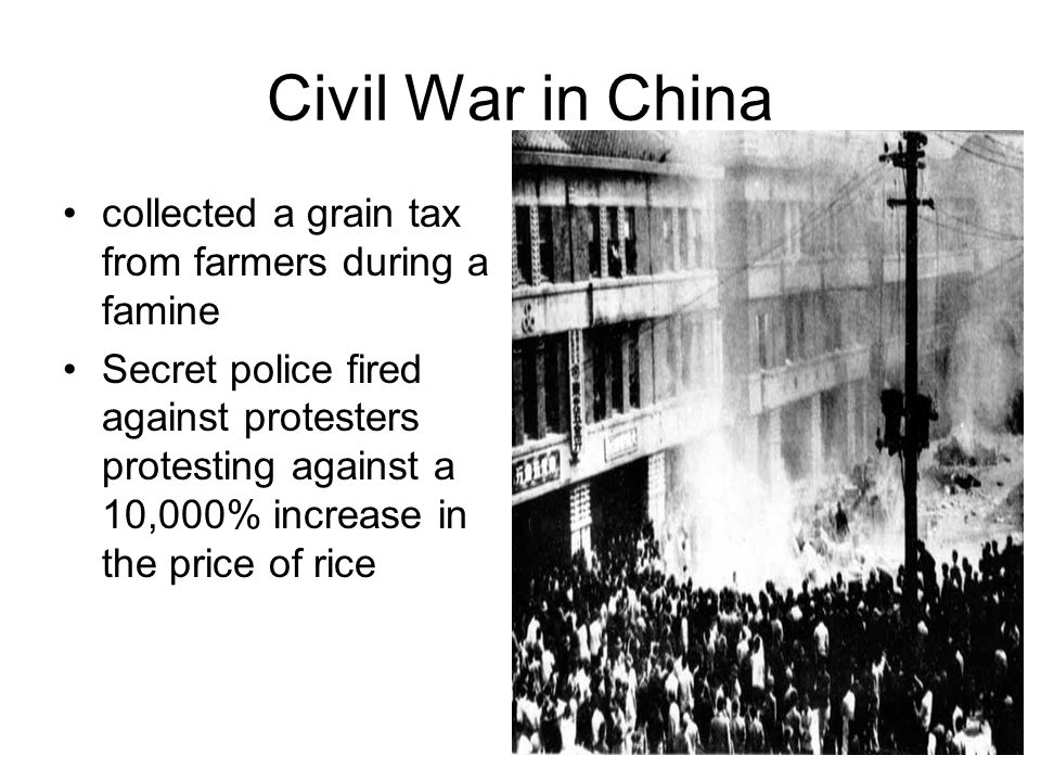 Civil War in China Communists skillful in winning support of the peasants Communists would redistribute land to peasants and reduce rents