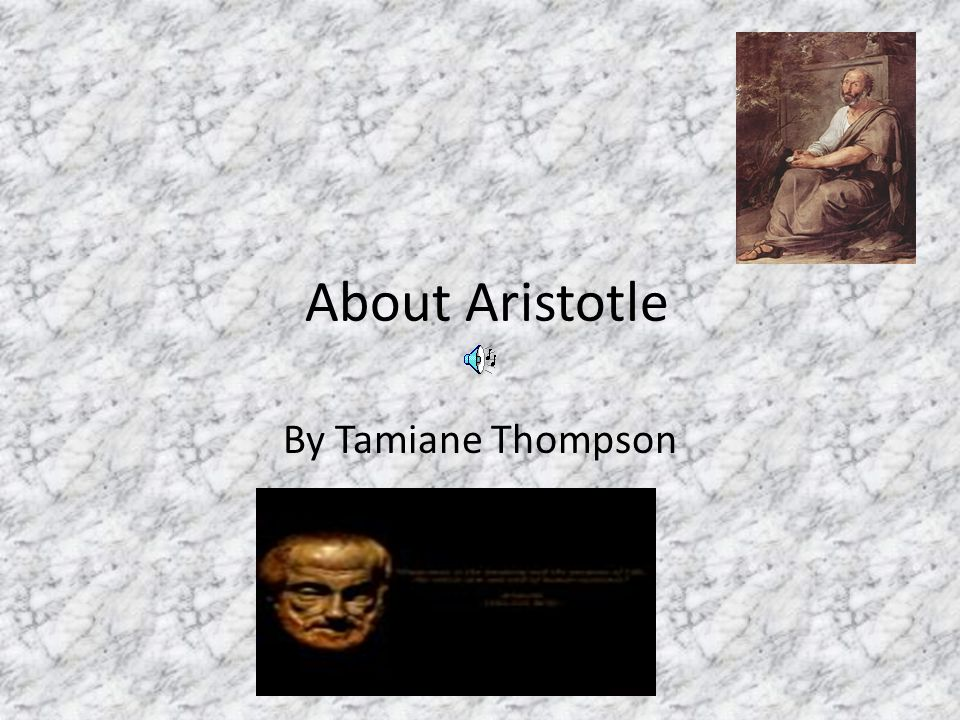 About Aristotle By Tamiane Thompson