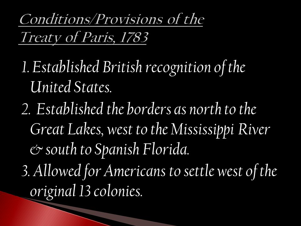 1. Established British recognition of the United States.