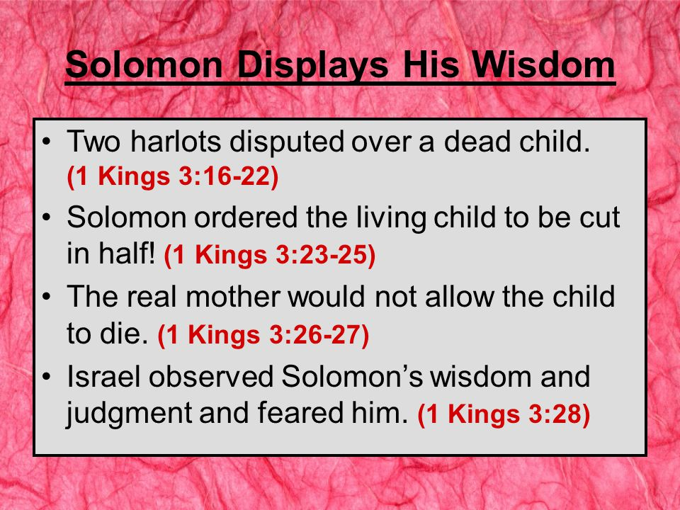The Influence of Solomon's Wives Solomon had 700 wives and 300 concubines.