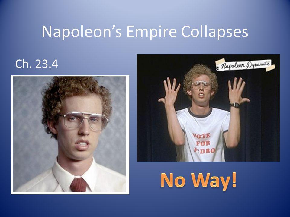 Napoleon's Empire Collapses Ch. 23.4