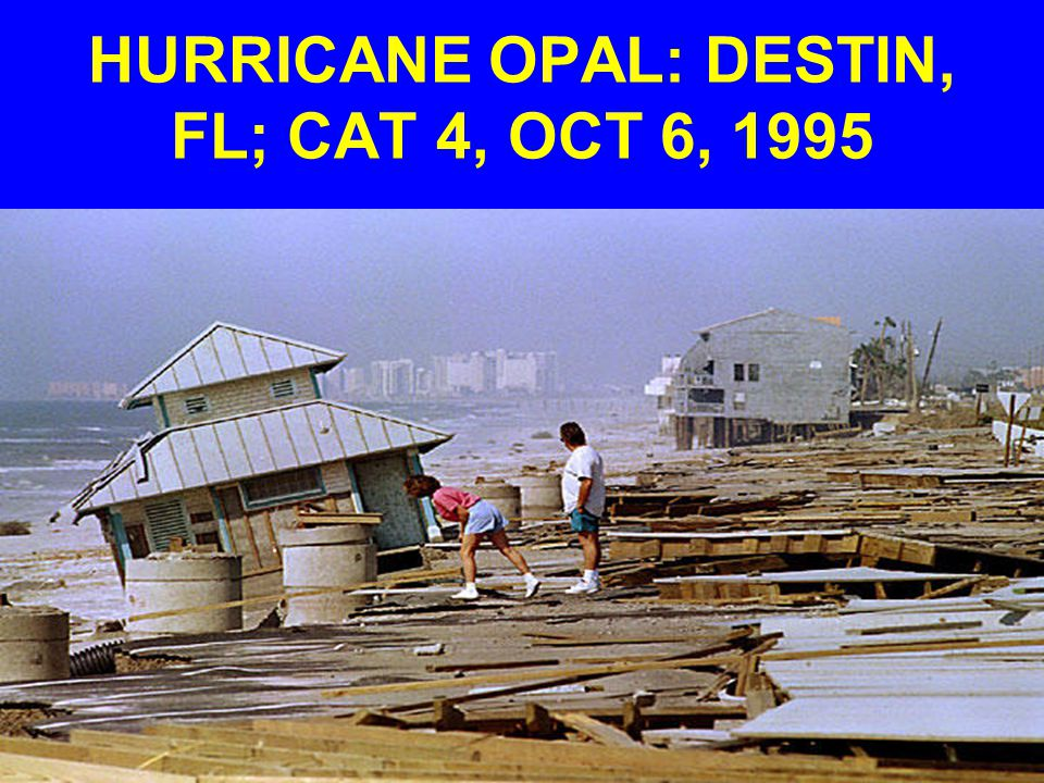 HURRICANE OPAL: DESTIN, FL; CAT 4, OCT 6, 1995
