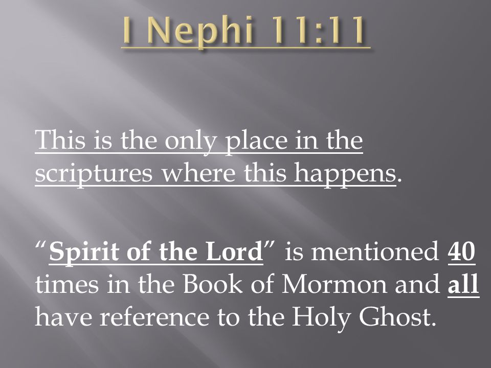 Look #4 I Nephi 11:24-25 The Son of God lived among men. Many believed and worshiped him.