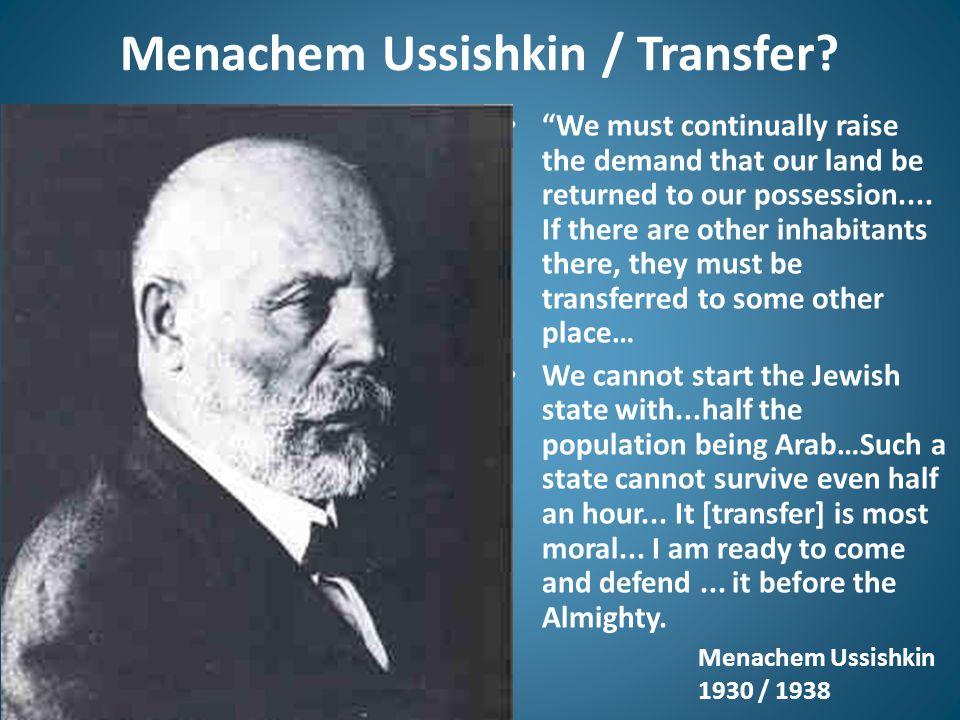 Menachem Ussishkin / Transfer.