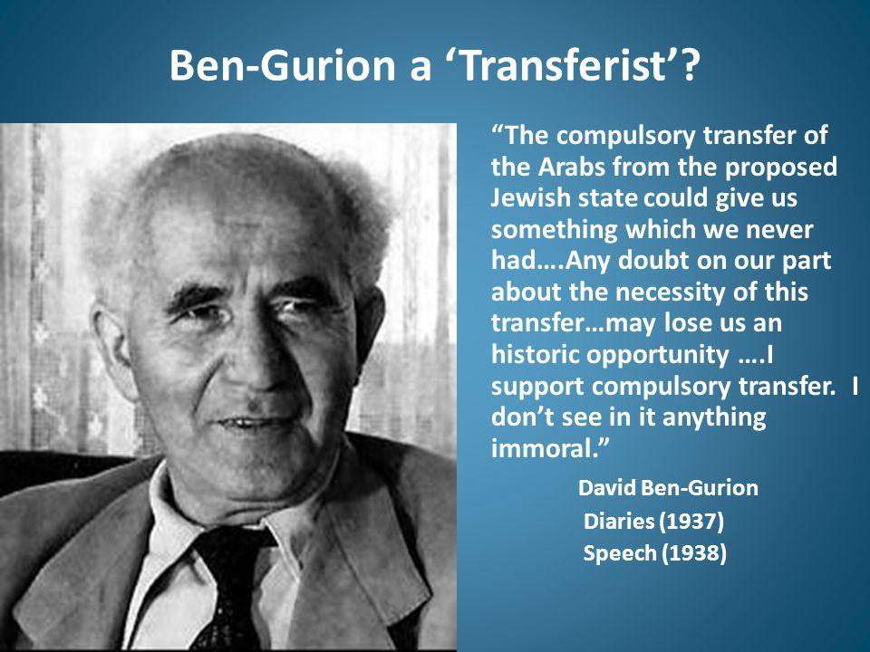 Ben-Gurion a 'Transferist'.